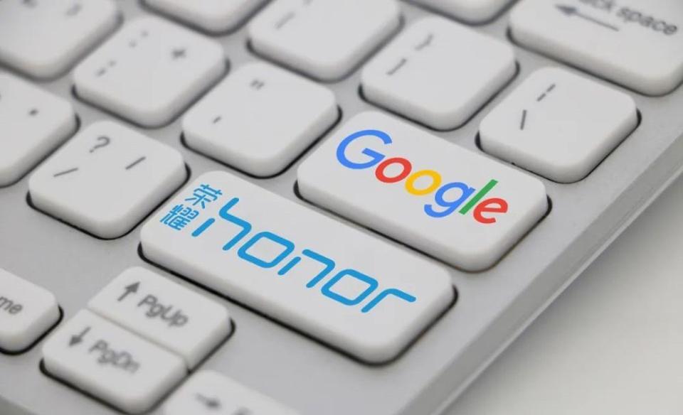 与谷歌达成合作,荣耀将支持谷歌GMS服务