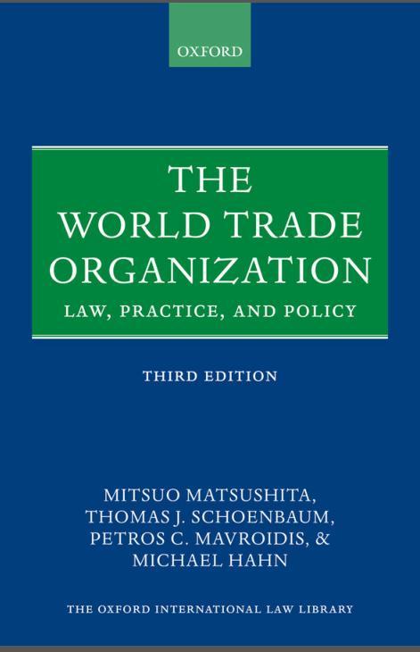 7月30日国经益书选举:WTO:法律、实践与政策(第三版)